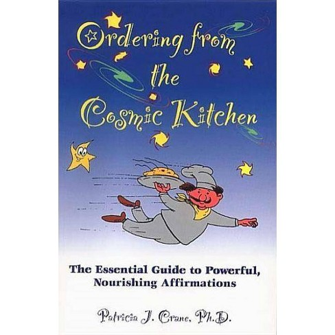 Ordering from the Cosmic Kitchen - by  Patricia J Crane (Paperback) - image 1 of 1