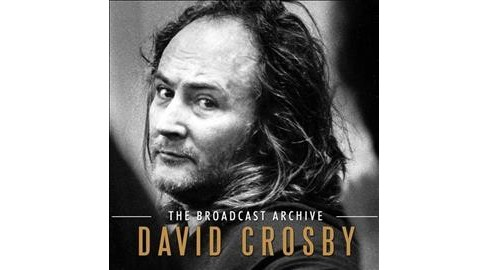 David Crosby - Broadcast Archive (CD) - image 1 of 1