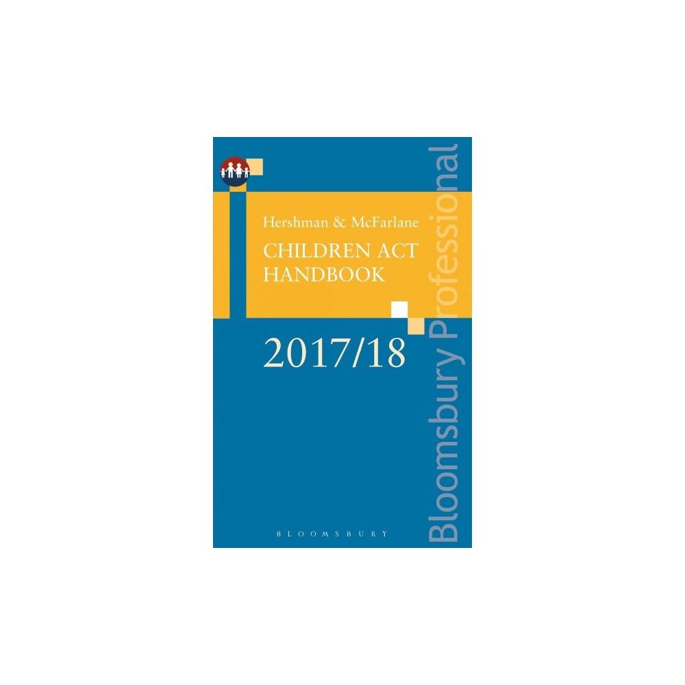 Hershman and Mcfarlane : Children Act Handbook 2017/18 - by Andrew McFarlane (Paperback)