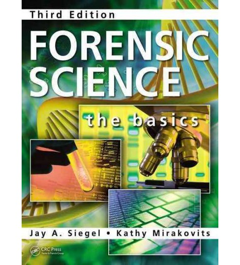 Forensic Science : The Basics (Revised) (Hardcover) (Jay A. Seigel & Kathy Mirakovits) - image 1 of 1