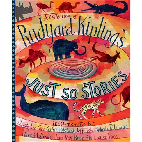 A Collection of Rudyard Kipling's Just So Stories - (Hardcover) - image 1 of 1
