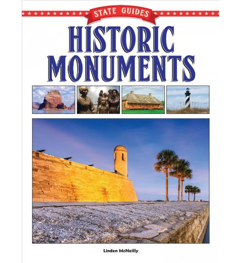 Historic Monuments (Paperback) (Linden McNeilly) - image 1 of 1