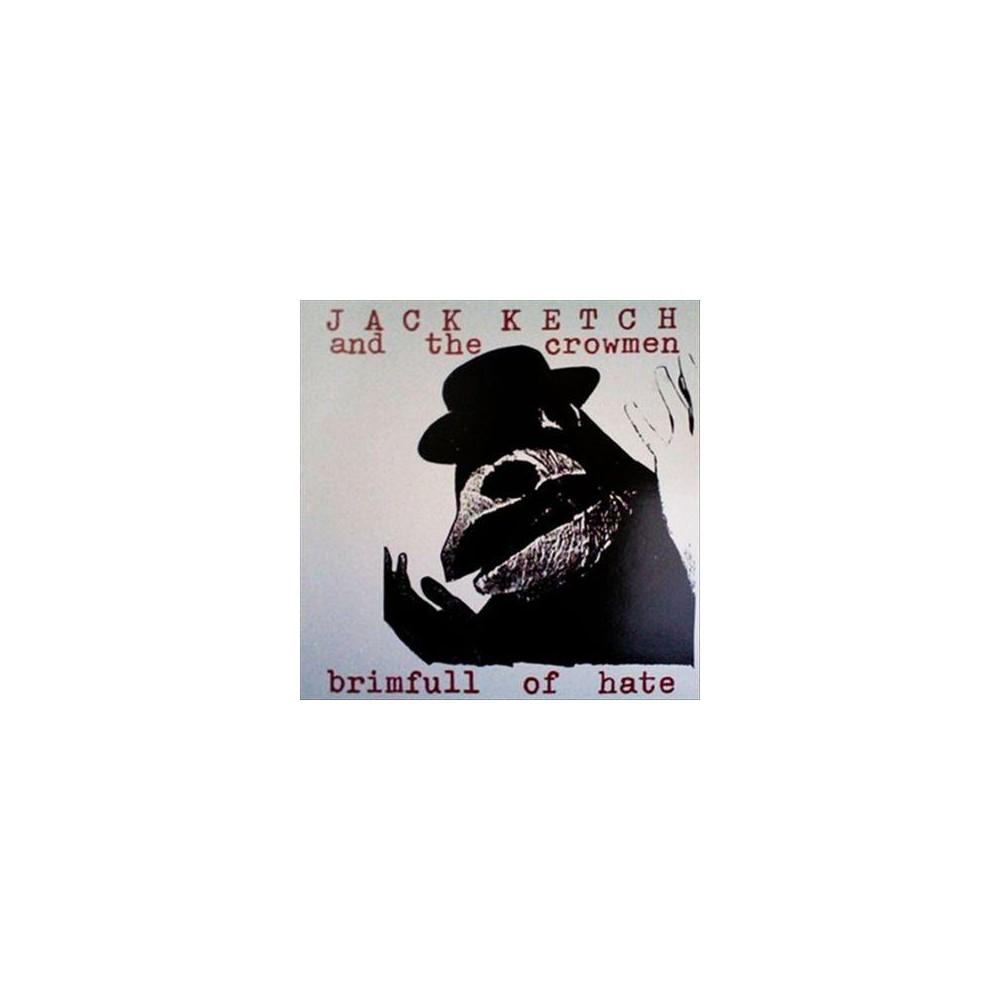 Jack Ketch - Brimfull Of Hate (Vinyl)