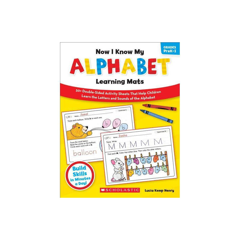 Now I Know My Alphabet Learning Mats Grades Prek 1 Now I Know My By Lucia Kemp Henry Paperback