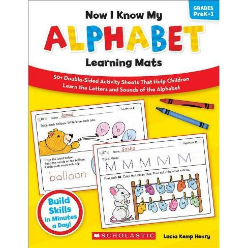 Now I Know My Alphabet Learning Mats, Grades PreK-1 - (Now I Know My...) by  Lucia Kemp Henry - image 1 of 1