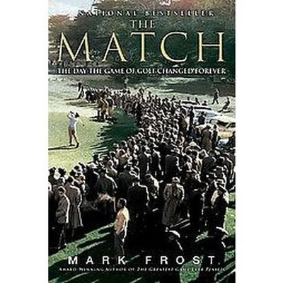 The Match (Reprint) (Paperback) by Mark Frost