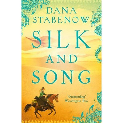 Silk and Song - by  Dana Stabenow (Paperback)