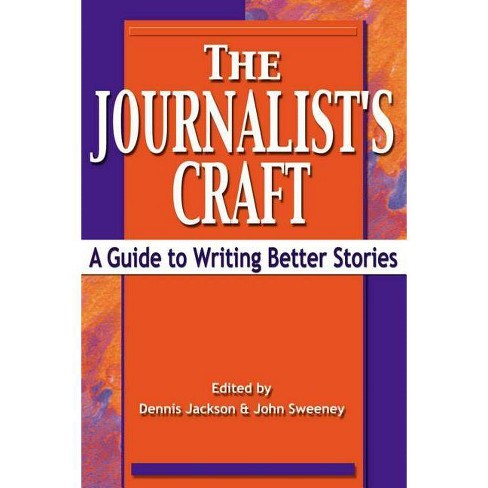 The Journalist's Craft - (Paperback) - image 1 of 1