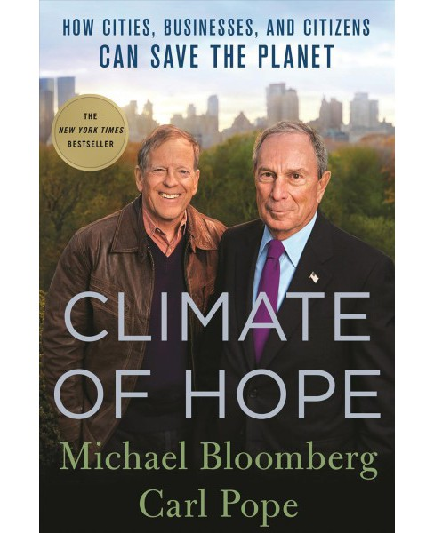 Climate of Hope : How Cities, Businesses, and Citizens Can Save the Planet -  Reprint (Paperback) - image 1 of 1