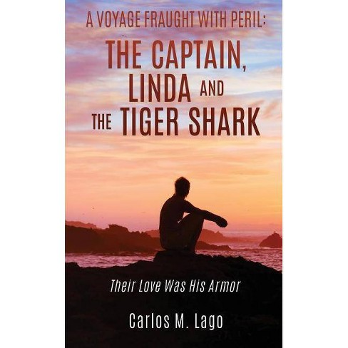 A Voyage Fraught with Peril - by  Carlos M Lago (Paperback) - image 1 of 1