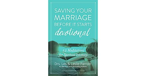 Saving Your Marriage Before It Starts Devotional (Hardcover) (Les Parrott & Leslie Parrott) - image 1 of 1