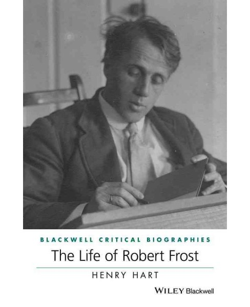 Life of Robert Frost (Hardcover) (Henry Hart) - image 1 of 1