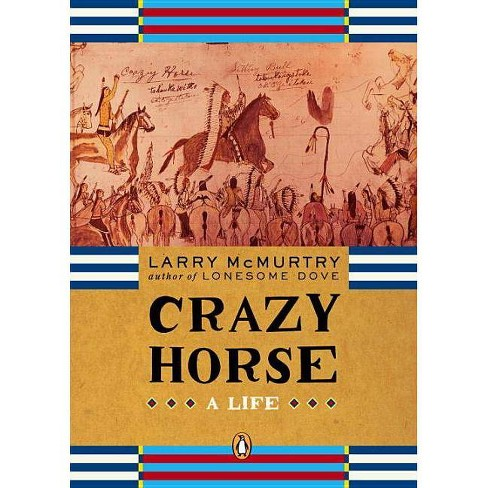Crazy Horse - (Penguin Lives Biographies) by  Larry McMurtry (Paperback) - image 1 of 1