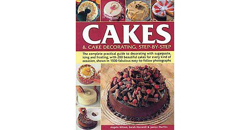 Cakes & Cake Decorating, Step-by-Step : The complete practical guide to decorating with sugarpaste, - image 1 of 1