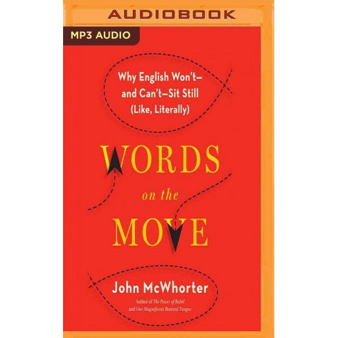 Words On The Move Why English Wont And Cant Sit Still Like
