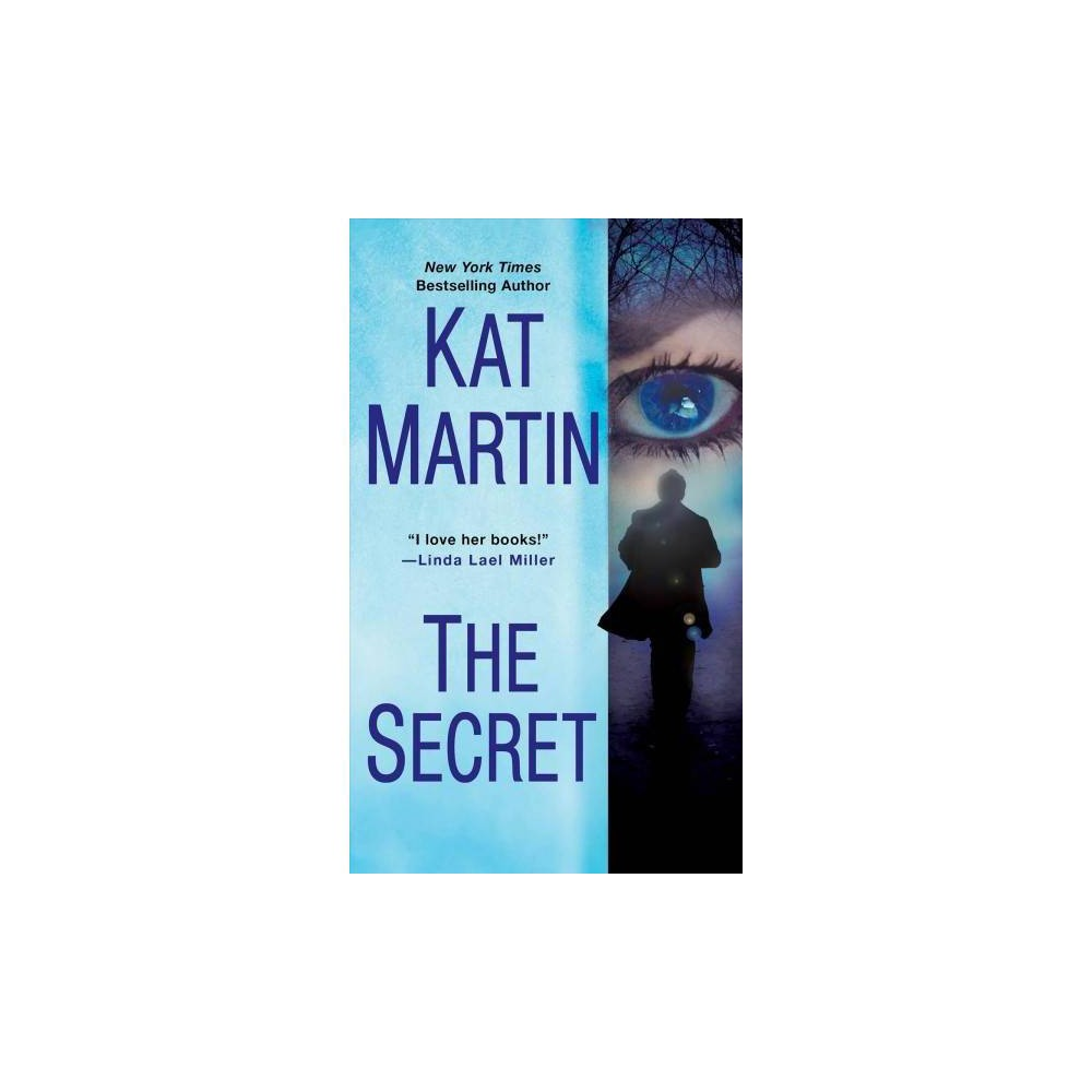 Secret - by Kat Martin (Paperback)