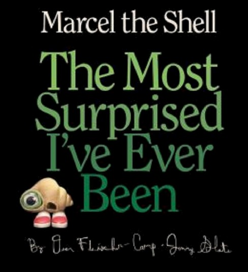 The Most Surprised I've Ever Been ( Marcel the Shell) (Hardcover) by Dean Fleischer-Camp - image 1 of 1