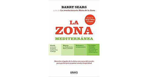 La zona mediterranea/ The Mediterranean Zone (Paperback) (Dr. Barry Sears) - image 1 of 1