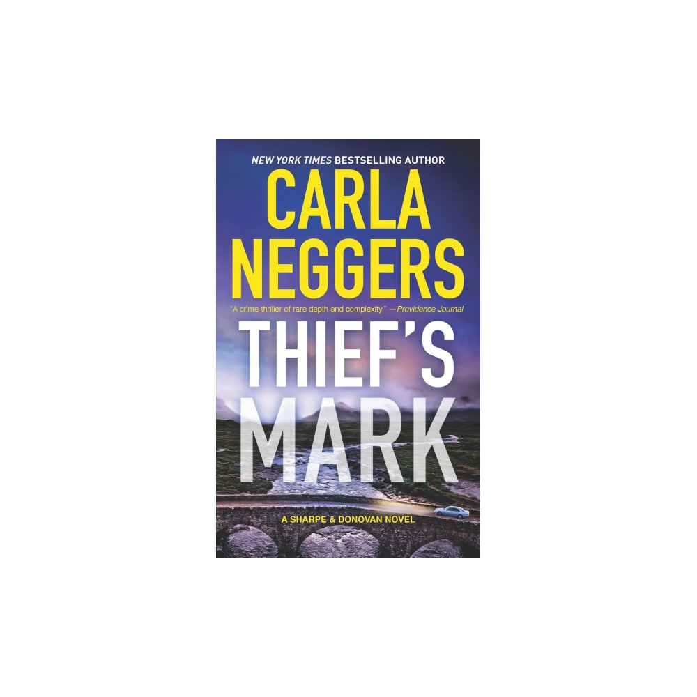Thief's Mark - (Sharpe & Donovan) by Carla Neggers (Paperback)
