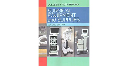 Surgical Equipment and Supplies (Paperback) (Colleen J. , R. N. Rutherford) - image 1 of 1