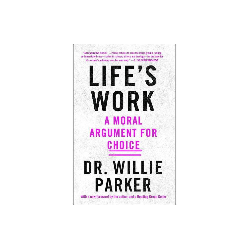 Life S Work By Willie Parker Paperback