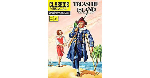 Classics Illustrated 21 : Treasure Island (Paperback) (Robert Louis Stevenson) - image 1 of 1