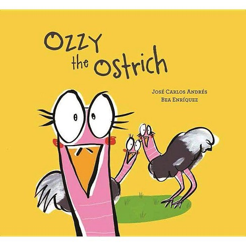 Ozzy the Ostrich - (Somos8) by  Jose Carlos Andres (Hardcover) - image 1 of 1