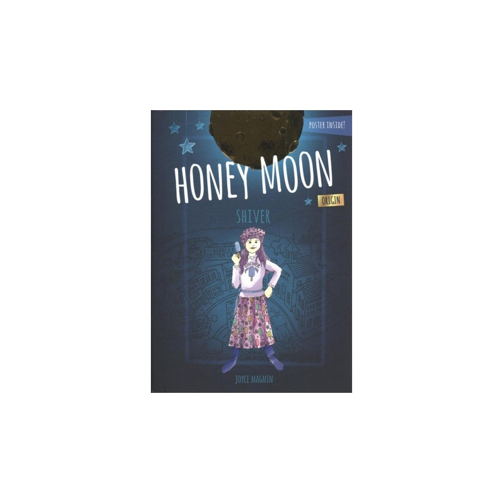 Shiver - (Honey Moon) by Joyce Magnin (Hardcover)