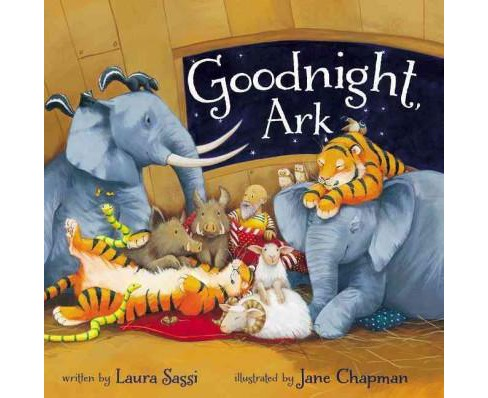 Goodnight, Ark (Hardcover) (Laura Sassi) - image 1 of 1