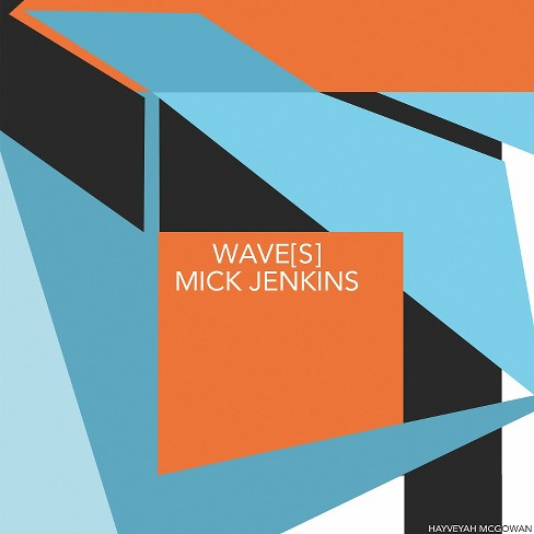 Mick jenkins - Wave(S) (Vinyl) - image 1 of 1
