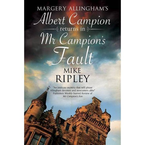 MR Campion's Fault - by  Mike Ripley (Hardcover) - image 1 of 1