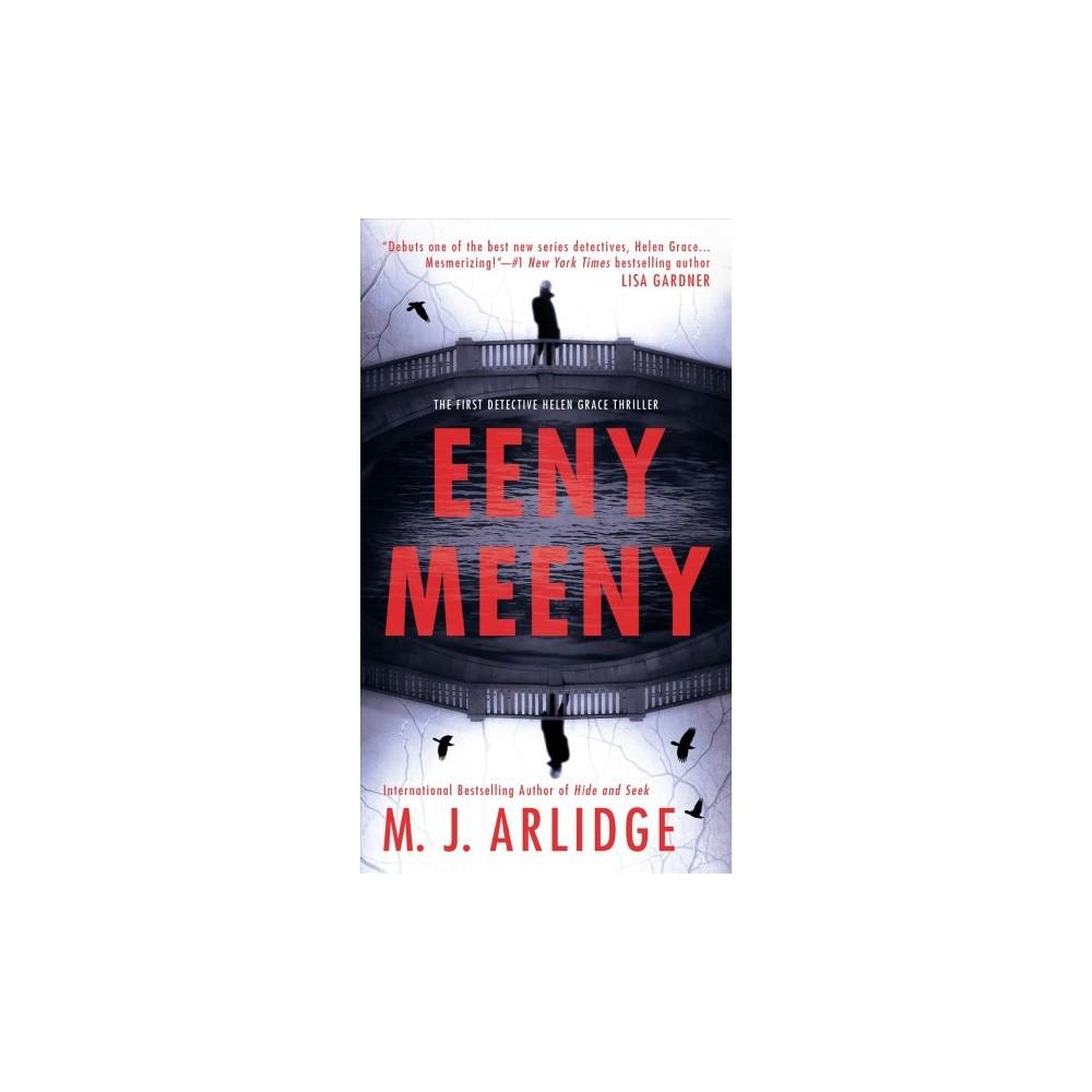 Eeny Meeny by M.J. Arlidge (Paperback)