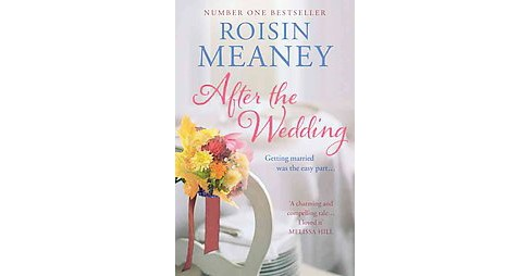 After the Wedding (Paperback) (Roisin Meaney) - image 1 of 1