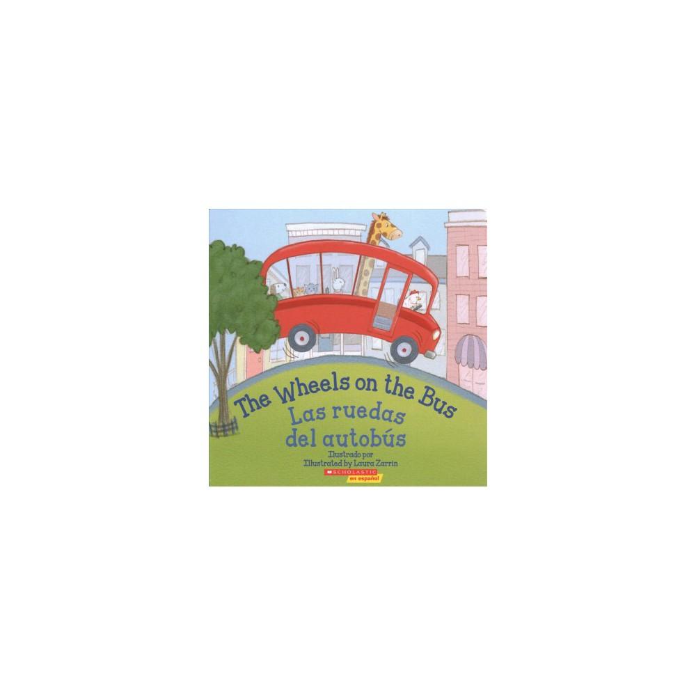 The Wheels on the Bus / Las ruedas del autobús - (Hardcover)