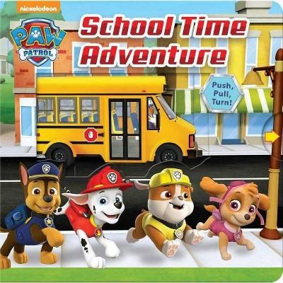 PAW Patrol School Adventure 07/03/2018 - by Steve Behling (Board Book)