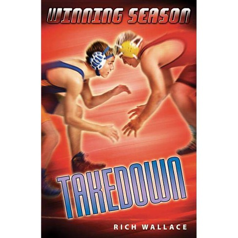 Takedown #8 - (Winning Season (Paperback)) by  Rich Wallace (Paperback) - image 1 of 1