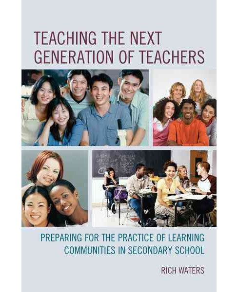 Teaching the Next Generation of Teachers : Preparing for the Practice of Learning Communities in - image 1 of 1