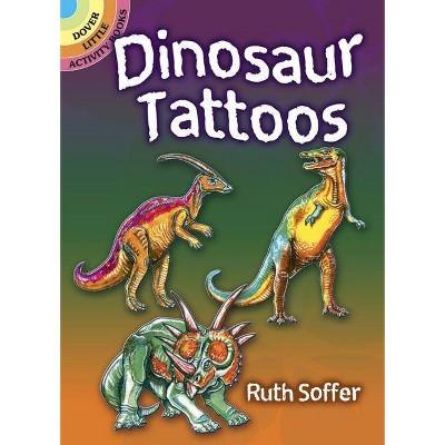 Dinosaur Tattoos - (Dover Tattoos) by  Soffer (Paperback)