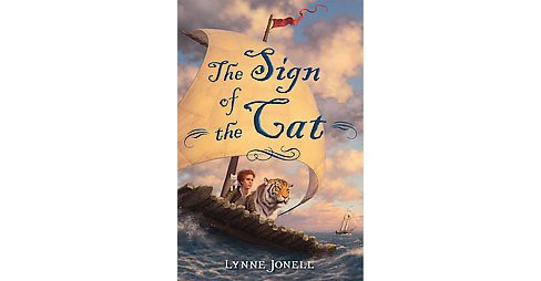 Sign of the Cat (Hardcover) (Lynne Jonell) - image 1 of 1