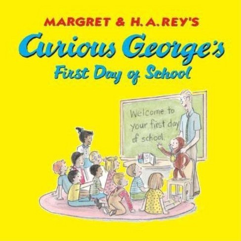 Curious George's First Day of School - (Curious George 8x8) by  H A Rey (Hardcover) - image 1 of 1
