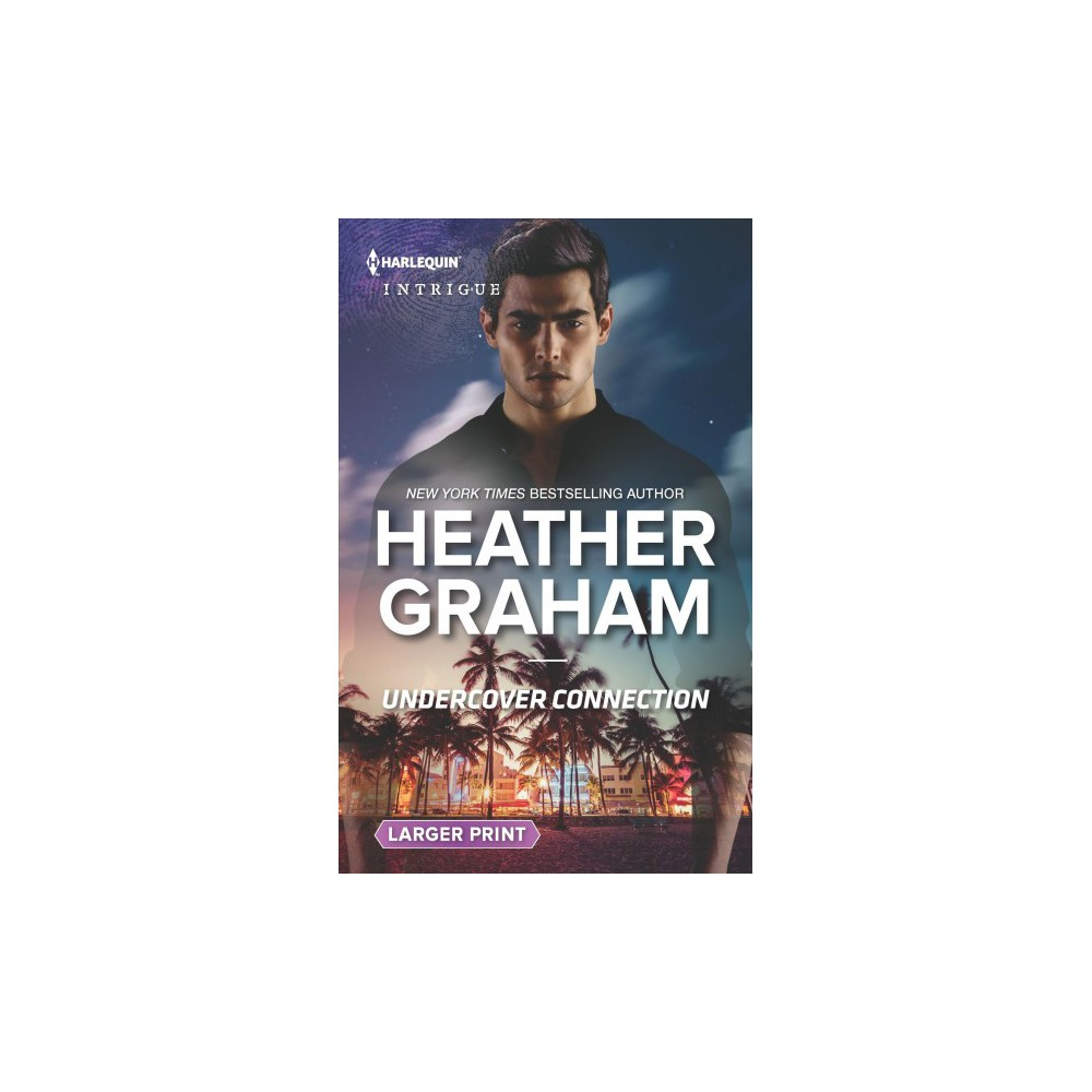 Undercover Connection - Lgr (Harlequin Intrigue (Larger Print)) by Heather Graham (Paperback)