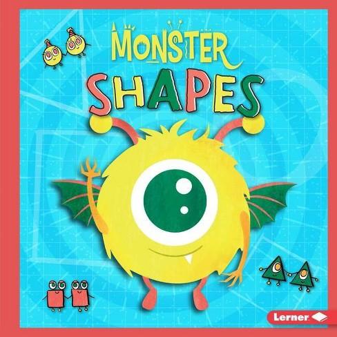 Monster Shapes - (Monster Math) by  Madeline Tyler (Hardcover) - image 1 of 1