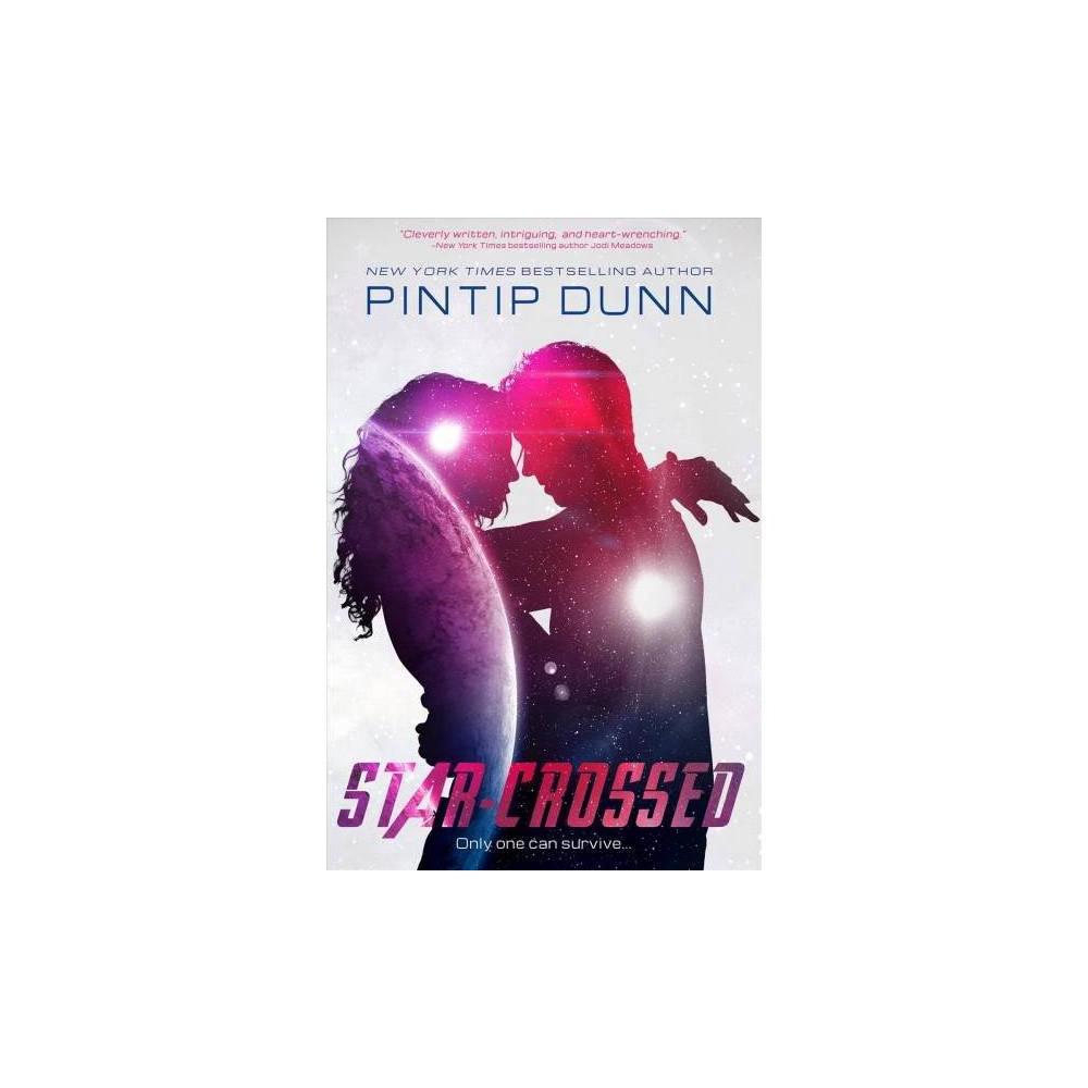 Star-crossed - Reprint by Pintip Dunn (Paperback)