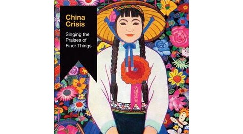 China Crisis - Singing The Praises Of Finer Things (CD) - image 1 of 1