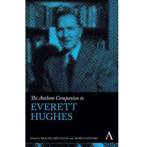 Anthem Companion to Everett Hughes (Hardcover) - image 1 of 1