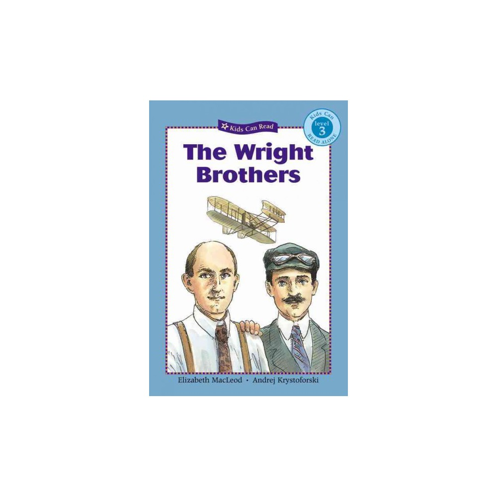 The Wright Brothers ( Kids Can Read) (Reprint) (Paperback)