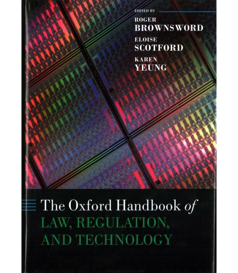 Oxford Handbook of Law, Regulation, and Technology -  (Oxford Handbooks) (Hardcover) - image 1 of 1