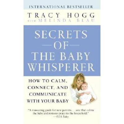 Secrets of the Baby Whisperer - by Tracy Hogg & Melinda Blau (Paperback)