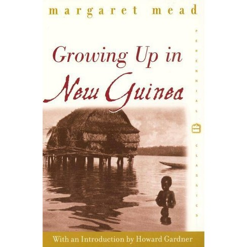Growing Up in New Guinea - (Perennial Classics) by  Margaret Mead (Paperback) - image 1 of 1