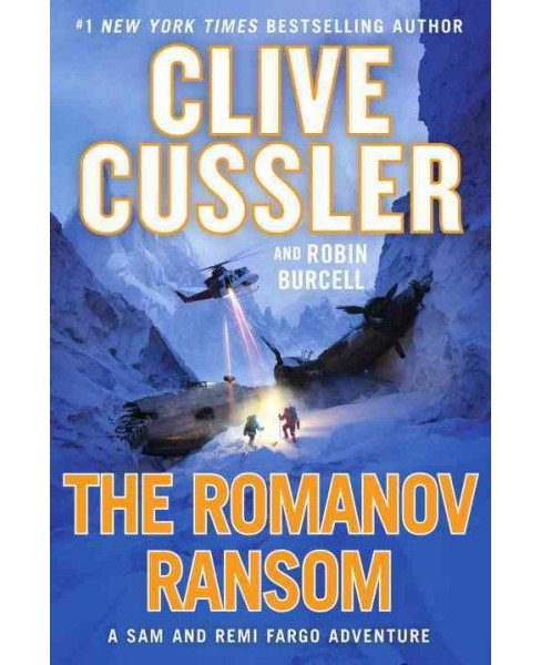 Romanov Ransom -  by Clive Cussler & Robin Burcell (Hardcover) - image 1 of 1